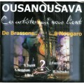 Album Ousaousava version CD - Ces artistes qui nous lient. De Brassens... ...à Nougaro